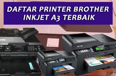 Daftar-Printer-Brother-Inkjet-Multifungsi-A3-Terbaik-dan-terbaru
