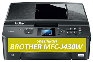 Harga-dan-spesifikasi-printer-brother-mfc-j430w