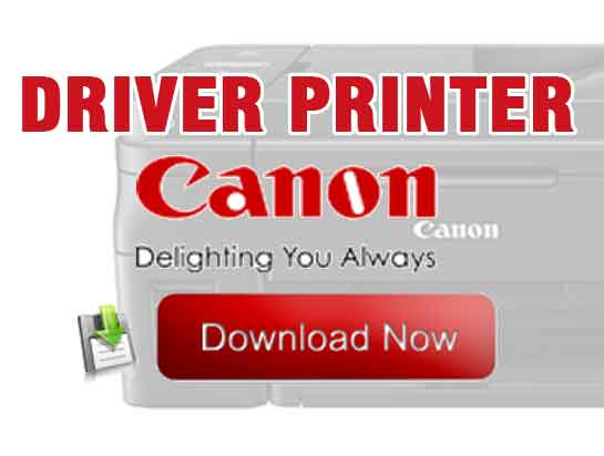 Tips Cara download driver printer canon