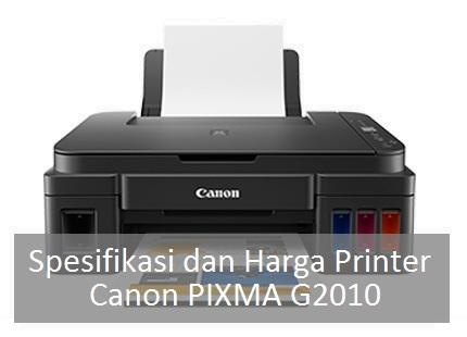 Spesifikasi Harga Printer Canon G2010 Terbaru