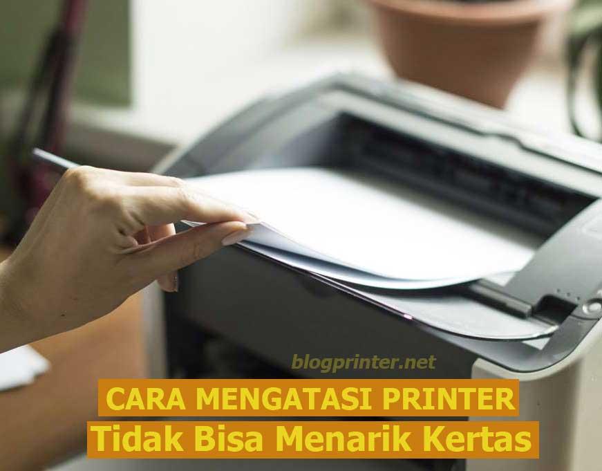 Cara-Mengatasi-Printer-error-tidak-bisa-menarik-kertas
