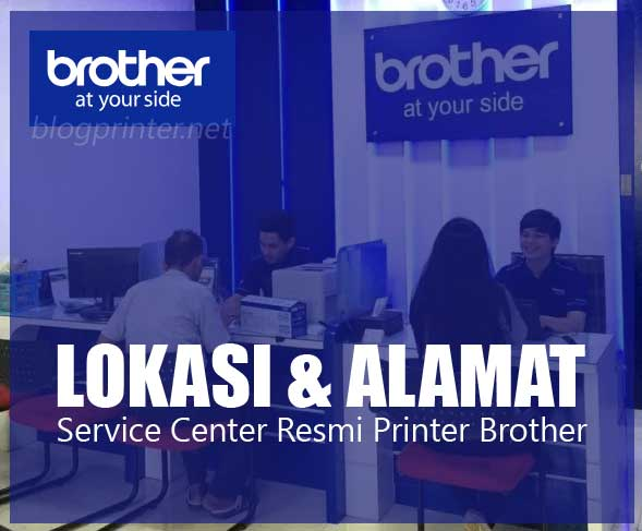 Daftar Alamat Service Center Resmi Printer Brother Arenaprinter