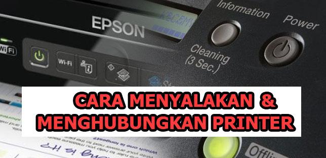 Tips-cara-menyalakan-dan-menghubungkan-printer-secara-umum