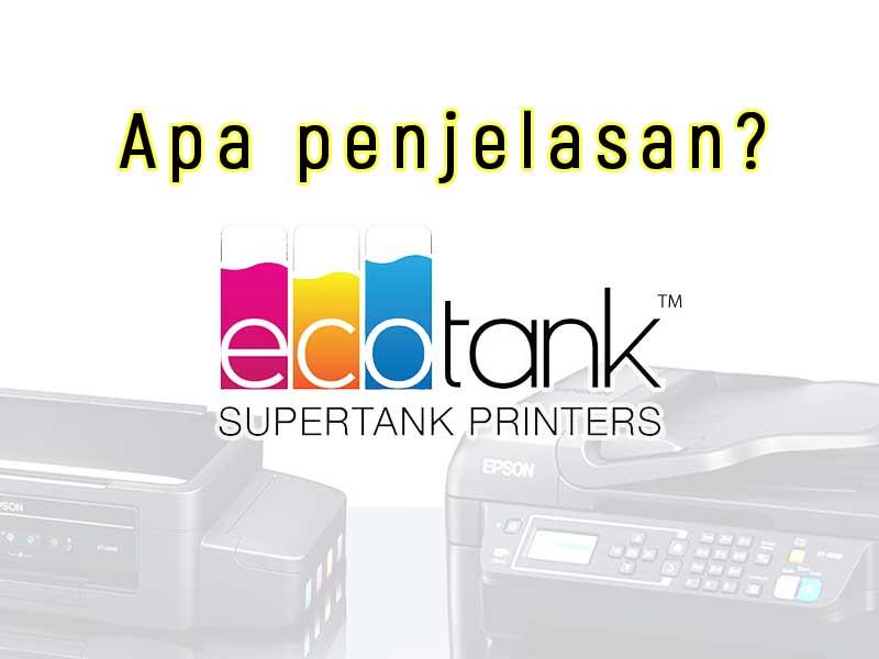 Apa-penjelasan-dan-pengertian-ecotank-printer