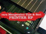 Cara-Mengetahui-tipe-printer-HP-langsung-di-unit-printer