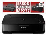 Daftar-kode-error-printer-canon-mp237-dan-cara-mengatasi