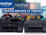 Informasi-Printer-Brother-A3-Terbaru-Inkjet-Printer