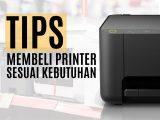 Tips-Membeli-Printer-sesuai-kebutuhan