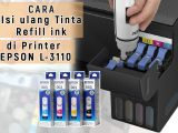 Tips-Tepat-Cara-Mengisi-ulang-tinta-printer-epson-L3110L3150