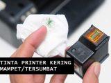 tips-cara-mengatasi-tinta-printer-tersumbat-kering-hasil-cetak-tidak-keluar